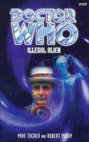 Doctor Who: Extranjero Ilegal