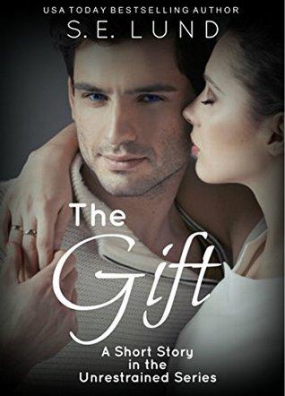 El regalo: una historia corta en la serie desenfrenada