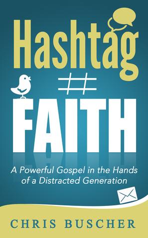Hashtag Fe: Un poderoso Evangelio en manos de una generación distraída