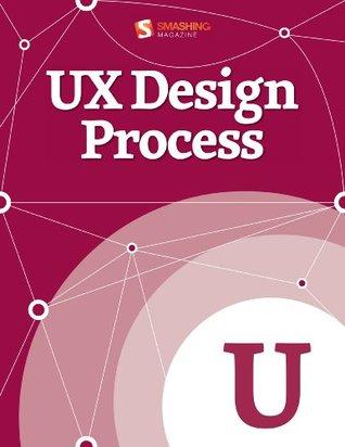 Proceso de Diseño UX (Smashing eBook Series 41)