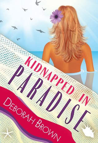 Secuestrado en el paraíso