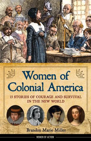 Mujeres de la América colonial: 13 historias de valor y supervivencia en el Nuevo Mundo
