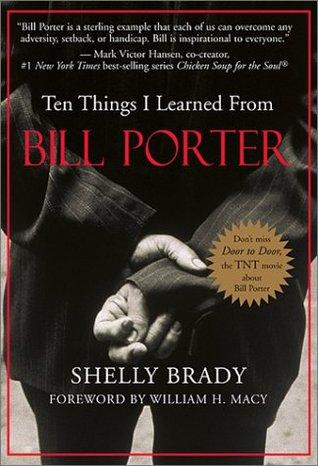 Diez cosas que aprendí de Bill Porter