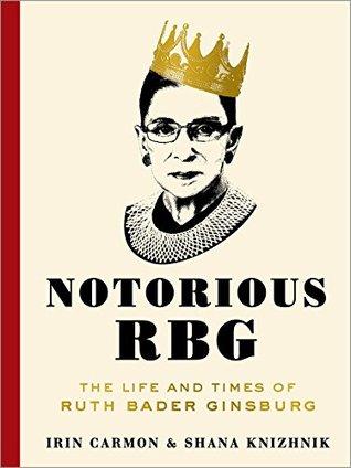 Notorious RBG: La vida y los tiempos de Ruth Bader Ginsburg