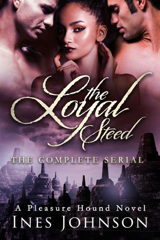 The Loyal Steed: La serie completa