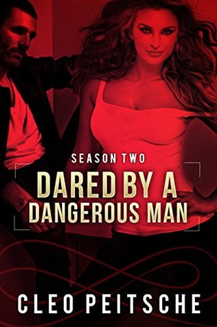 Dared by a Dangerous Man
