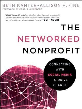 La organización sin fines de lucro en red: Conexión con los medios sociales para impulsar el cambio