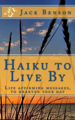 Haiku para vivir cerca: Vida que afirman mensajes, para Hearten su día