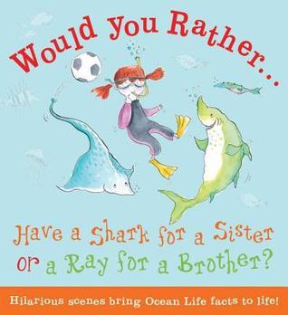 ¿Tendría un tiburón para una hermana o un rayo para un hermano ?: Escoja su respuesta y aprender sobre los tiburones!