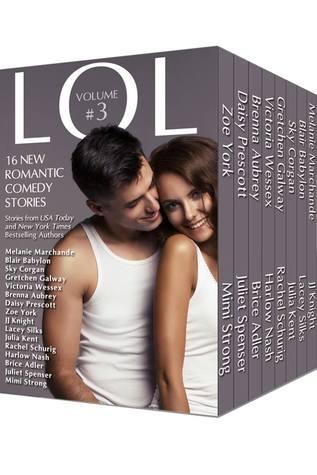 LOL Romantic Comedy Anthology - Volumen 3 - Dieciséis nuevas historias románticas de los autores más vendidos!