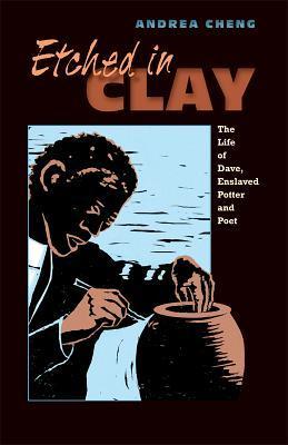 Grabado en arcilla: La vida de Dave, alfarero esclavizado y poeta