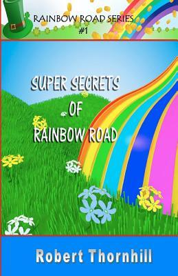 Super Secretos de Rainbow Road