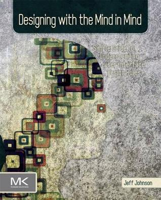 Diseñar con la mente en la mente: guía sencilla para la interfaz de usuario entendimiento Reglas de Diseño