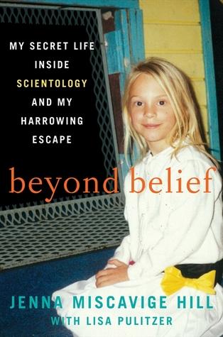 Más allá de la creencia: Mi vida secreta dentro de Scientology y mi escalofrío