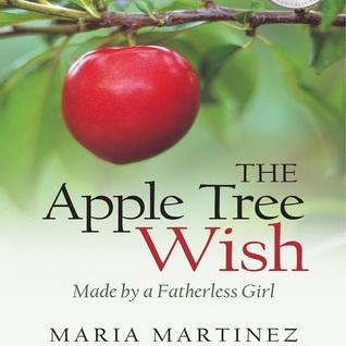 El deseo del manzano - hecho por una muchacha sin padre