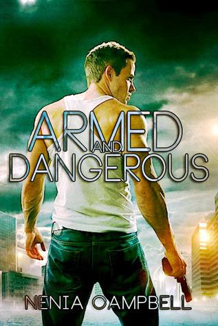 Armado y peligroso
