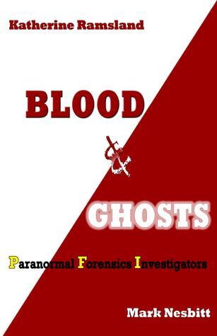Sangre y Fantasmas: Investigadores Paranormales Forenses