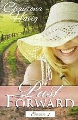 Past Forward-A Serial Novel: Episodio 4