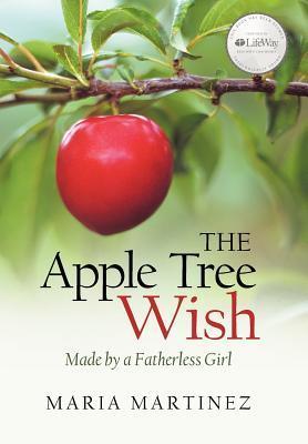 El deseo del manzano: Hecho por una muchacha sin padre