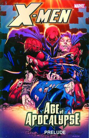 X-Men: Preludio de la Era del Apocalipsis