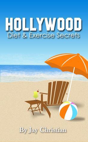 La dieta de Hollywood y los secretos del ejercicio