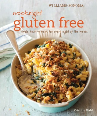 Semanas de Noches Sin Gluten (Williams-Sonoma): comidas simples y saludables para cada noche de la semana