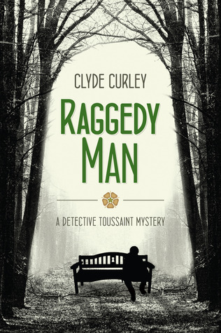 Raggedy Man (Detective Toussaint Mystery # 1)