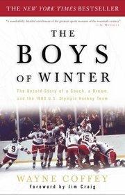 The Boys of Winter: La historia de un entrenador, un sueño y el equipo olímpico de hockey de 1980