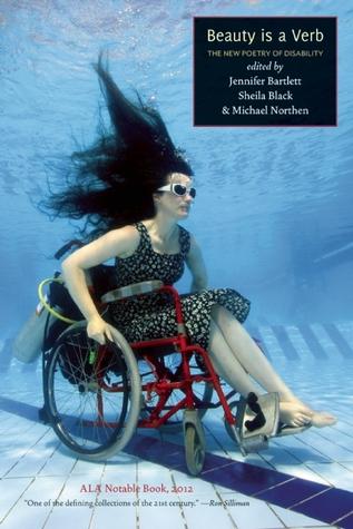 La belleza es un verbo: La nueva poesía de la discapacidad