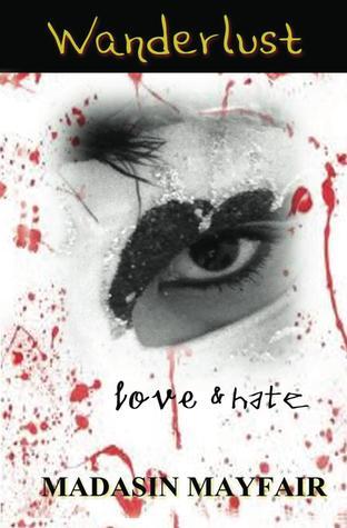 Wanderlust Amor: Amor y Odio