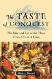 El sabor de la conquista: La subida y la caída de las tres grandes ciudades de especias