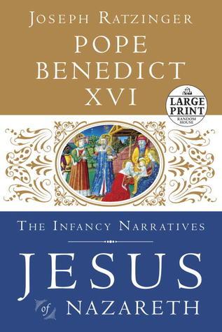 Jesús de Nazaret: Las Narrativas de la Infancia