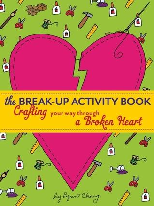 El Libro de actividades Break-Up: Haciendo su camino a través de un corazón roto
