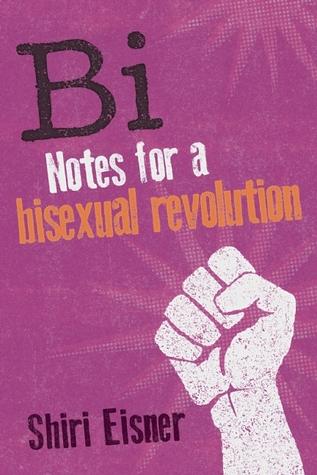 Bi: Notas para una revolución bisexual