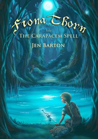 Fiona Thorn y el hechizo Carapacem