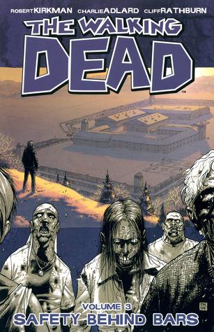 Los muertos que caminan, Vol. 03: Seguridad detrás de las barras