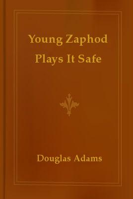 Jóvenes Zaphod juega con seguridad