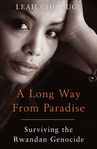 Un largo camino desde el paraíso: Sobreviviendo al genocidio ruandés
