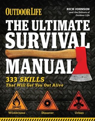 El último manual de supervivencia (Vida al aire libre): Aventura urbana - Supervivencia en el desierto - Preparación para desastres
