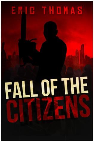 Caída de los Ciudadanos: Una Novela