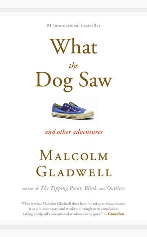 Lo que el perro vio y otras aventuras