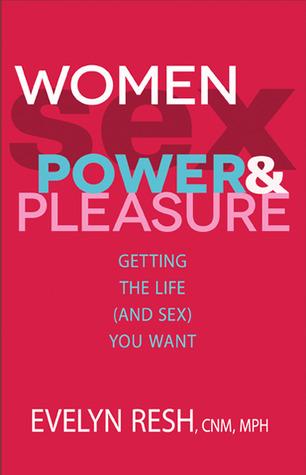 Mujeres, Sexo, Poder y Placer: Cuán poderosa y placentera puede darle el sexo que desea