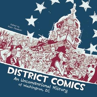 Comics del distrito: Una historia no convencional de Washington, CC