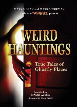 Locuras Sorpresivas: Cuentos Verdaderos de Lugares Fantasmales