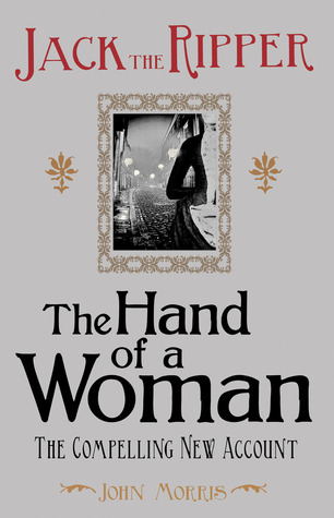 Jack el Destripador: La Mano de una Mujer