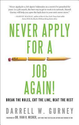 Nunca más apliques para un trabajo: rompe las reglas, corta la línea, bata el resto