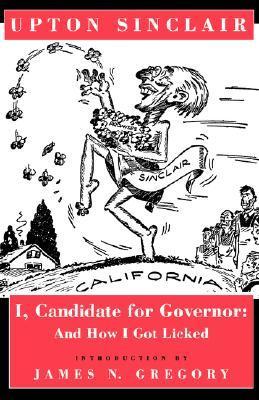 Yo, Candidato a Gobernador: Y Como Me Lame
