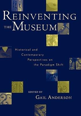 Reinventando el Museo: Perspectivas históricas y contemporáneas sobre el cambio de paradigma