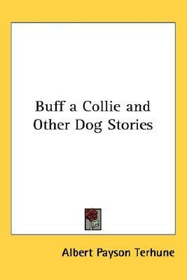 Buff: Un collie y otras historias del perro