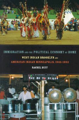 La inmigración y la economía política del hogar: West Indian Brooklyn y American Indian Minneapolis, 1945-1992
